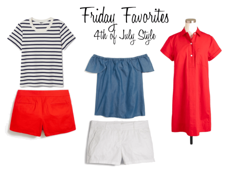 Friday Favorites: 4th of July Style!